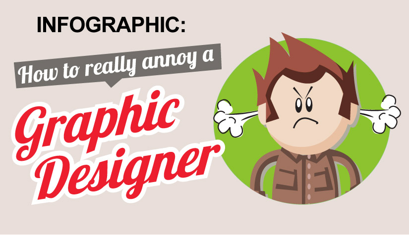 How to annoy a graphic designer